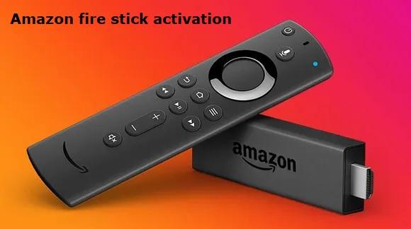 Amazon fire stick activation 2021
